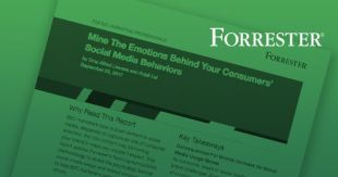 Forrester Report: Mine the Emotions Behind Your Consumers' Social Media Behaviors