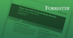 Forrester Report: Chart Your Path to Social Media Maturity