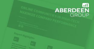 Aberdeen Group: Online Communities Maximize High-Tech Company Performance