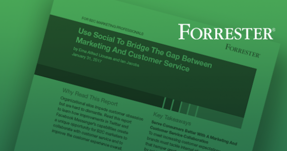 Forrester Report: Use Social to Bridge the Gap Between Marketing and Customer Service