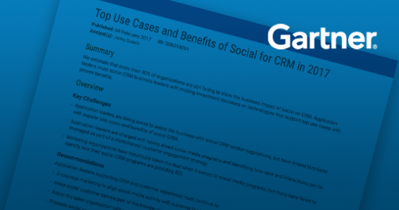 Gartner: Top Use Cases and Benefits of Social for CRM in 2017